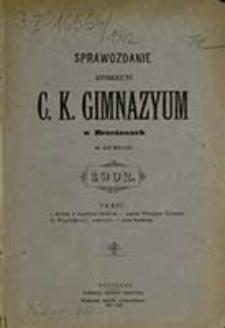 Sprawozdanie Dyrekcyi C. K. Gimnazyum w Brzeżanach za Rok Szkolny ...