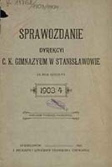 Sprawozdanie Dyrekcyi C. K. Gimnazyum w Stanisławowie za Rok Szkolny ....