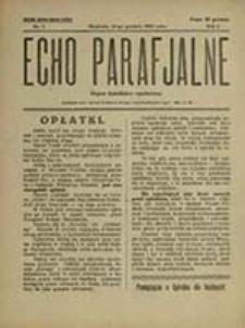 Echo Parafjalne : organ katolicko-społeczny parafji rzymsko-katolickiej św. Pawła w Lublinie / [Parafja św. Pawła w Lublinie]