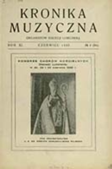 Kronika Muzyczna Organistów Dyecezji Lubelskiej / Koll. P. O. Ch. Okr. Lub. ; red. W. Tyszkowski