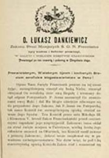 [List o życiu zakonnym. Inc.:] Przewielebnym, wielebnym ojcom i kochanym braciom serafickie błogosławieństwo w Panu! [...] / Łukasz Dankiewicz