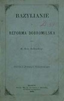 Bazylianie i reforma dobromilska / przez Henr. Jackowskiego