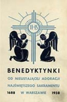 Benedyktynki od Nieustającej Adoracji w Warszawie, 1688-1938 / z przedm. Jana Rostworowskiego
