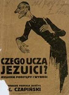 Czego uczą jezuici? : rozmowa z o. jezuitą / według Paskala ułożył K. Czapiński
